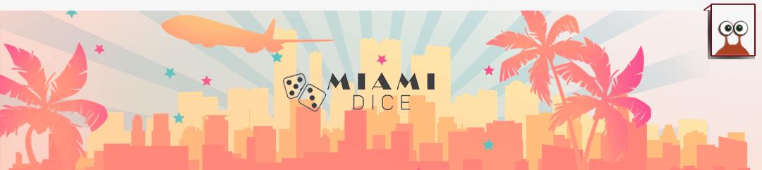 Miami Dice